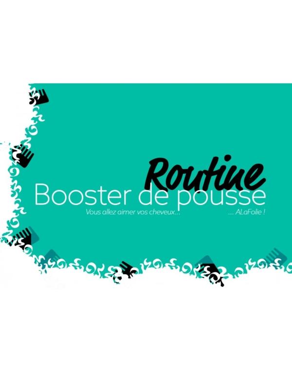 Routine Booster de Pousse