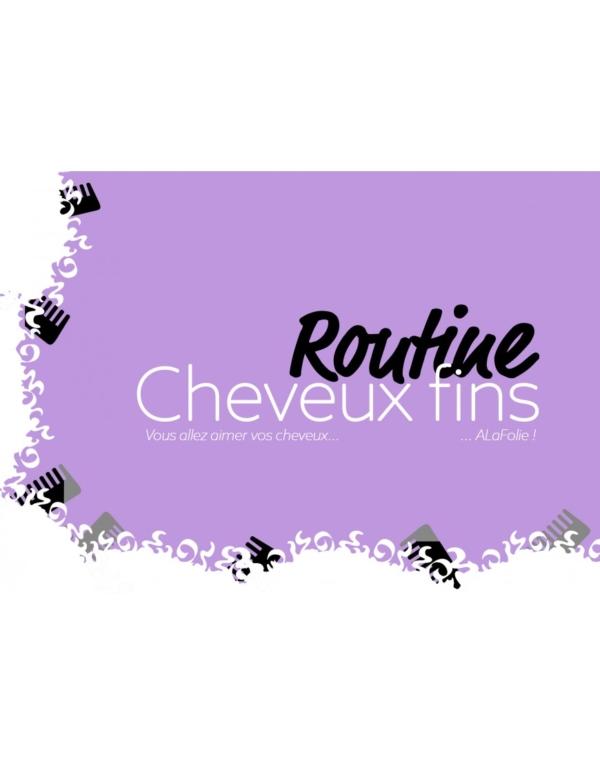 Routine Cheveux Fins